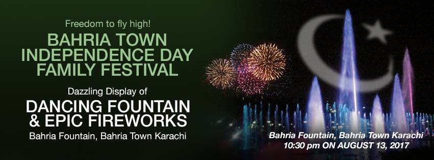 Bahria Town Karachi Independence Day Family Festival 2017