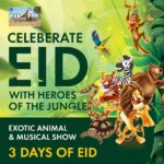 Celebrate Eid with Heroes of the Jungle at Danzoo – Bahria Town Karachi