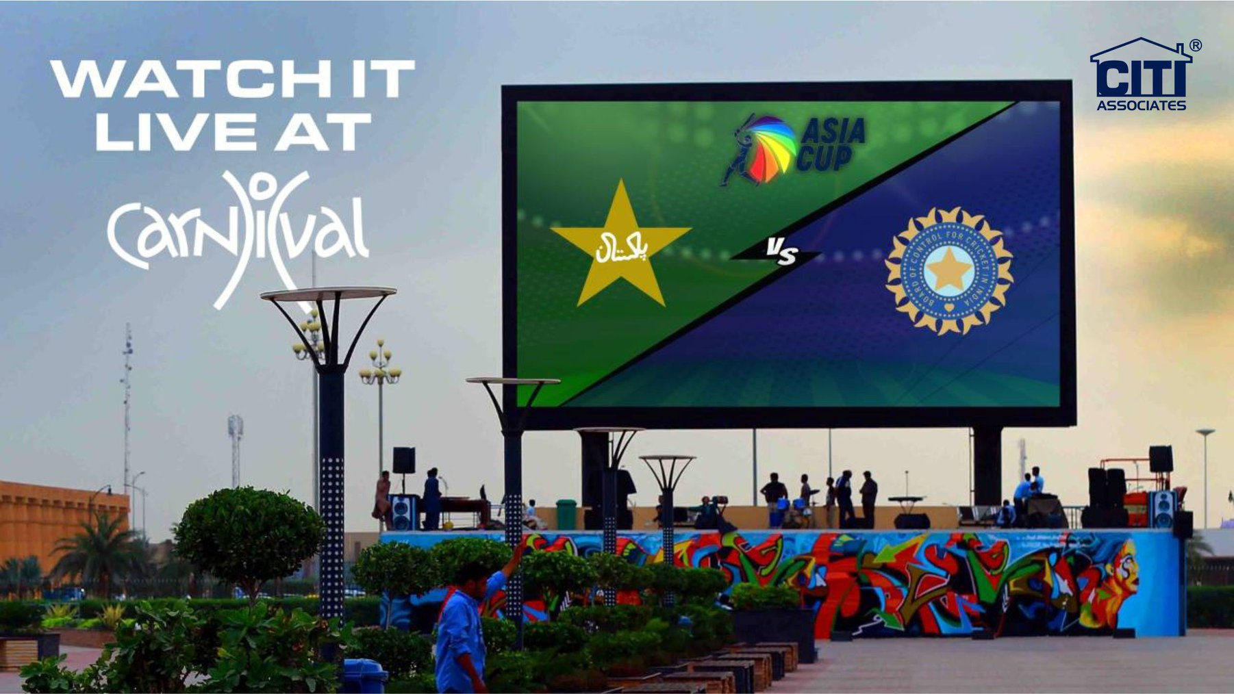 Watch Pakistan vs. India, Asia Cup 2018 Match LIVE at Carnival, Bahria Town Karachi