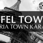 Eiffel Tower Coming Soon to Bahria Town Karachi Sports City
