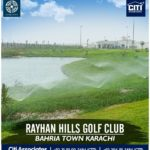 36 Hole PGA Standard Golf Course and Club | Rayhan Hills Bahria Town Karachi and Golf Club Karachi