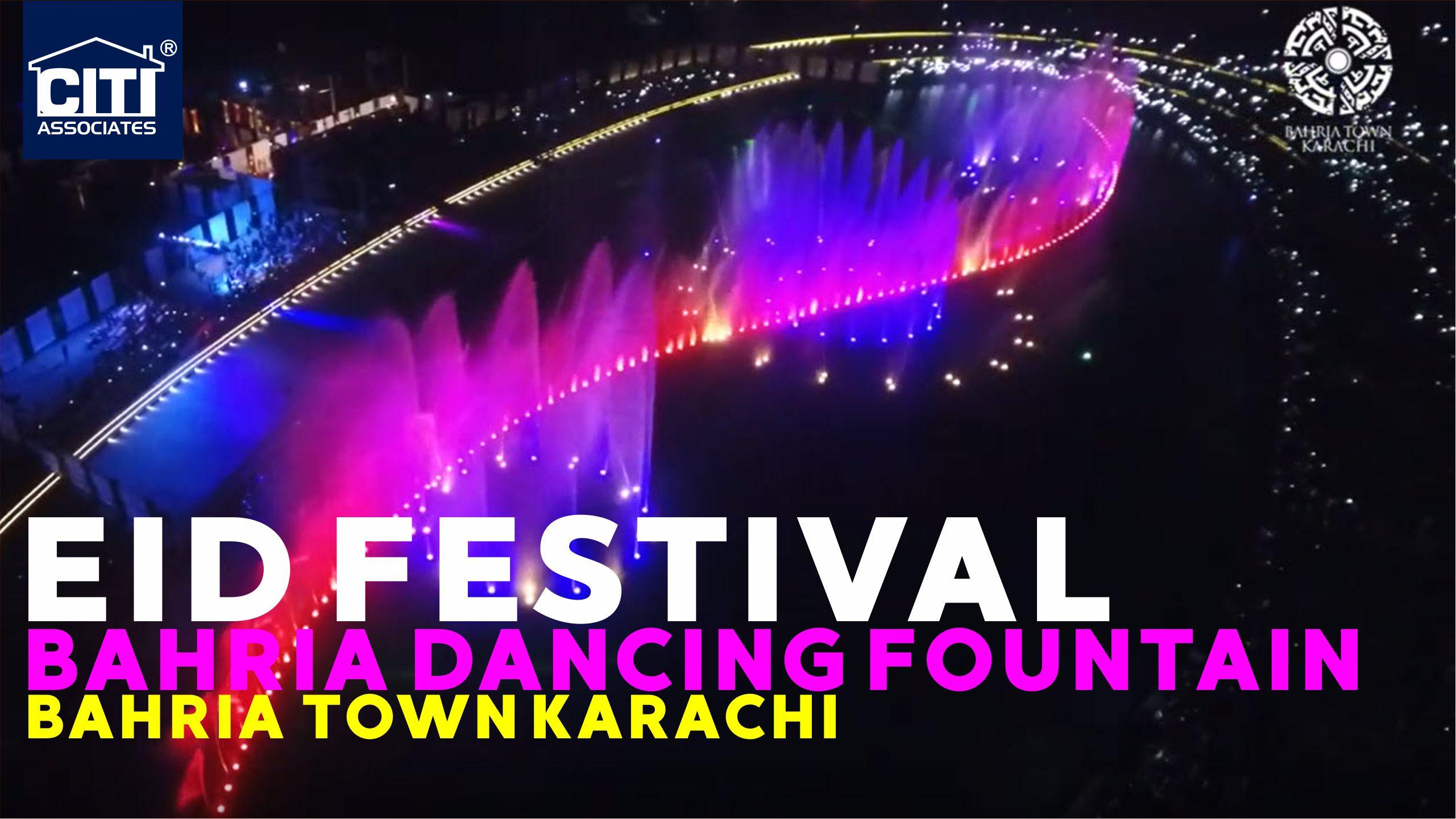 Eid Festival | Bahria Dancing Fountain | Bahria Town Karachi