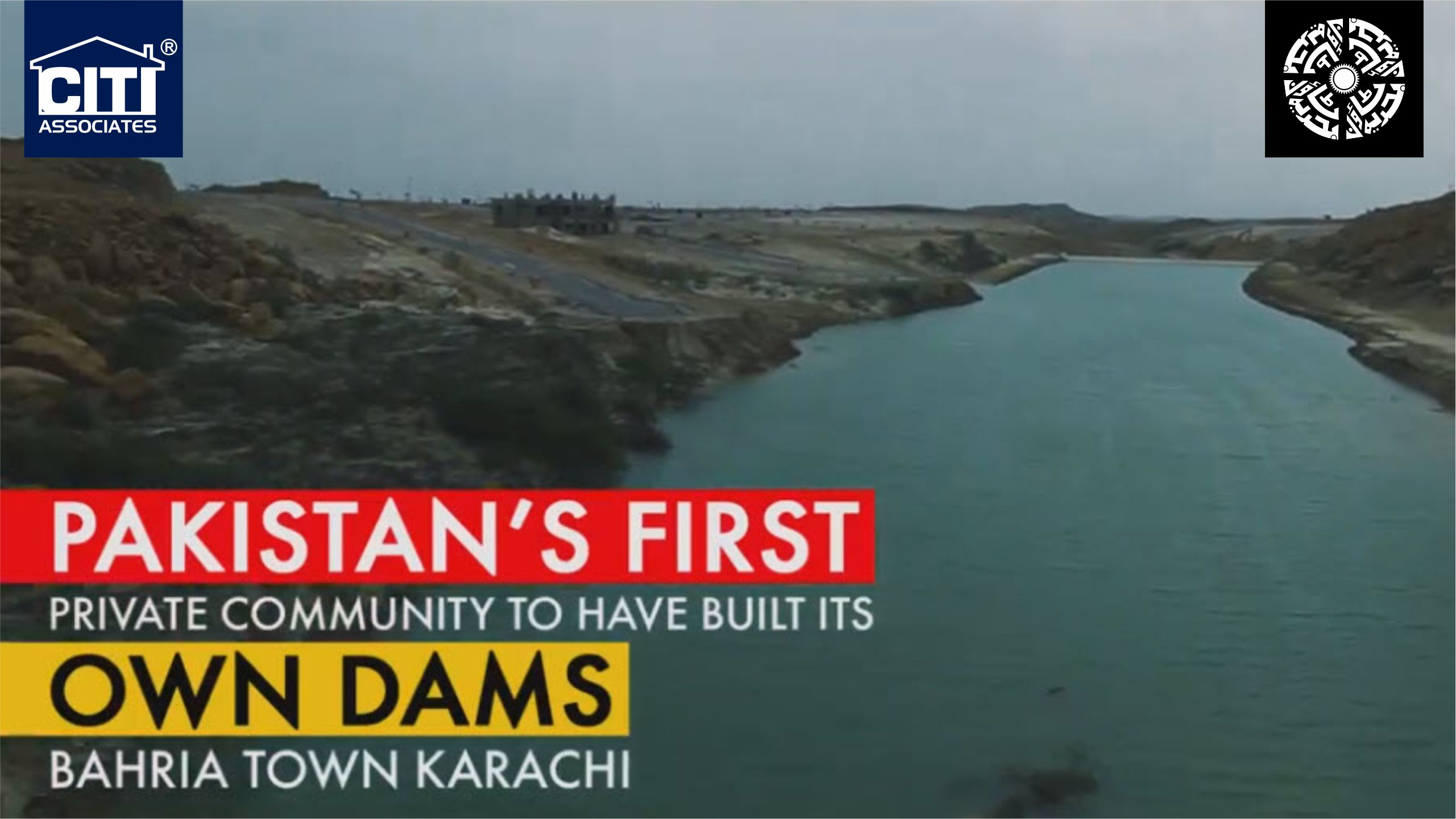Pakistan's First Private Community to have Built its Own Dams | Bahria Town Karachi