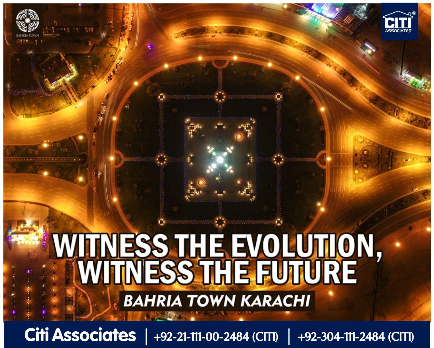 Witness the Evolution. Witness the Future | Bahria Town Karachi