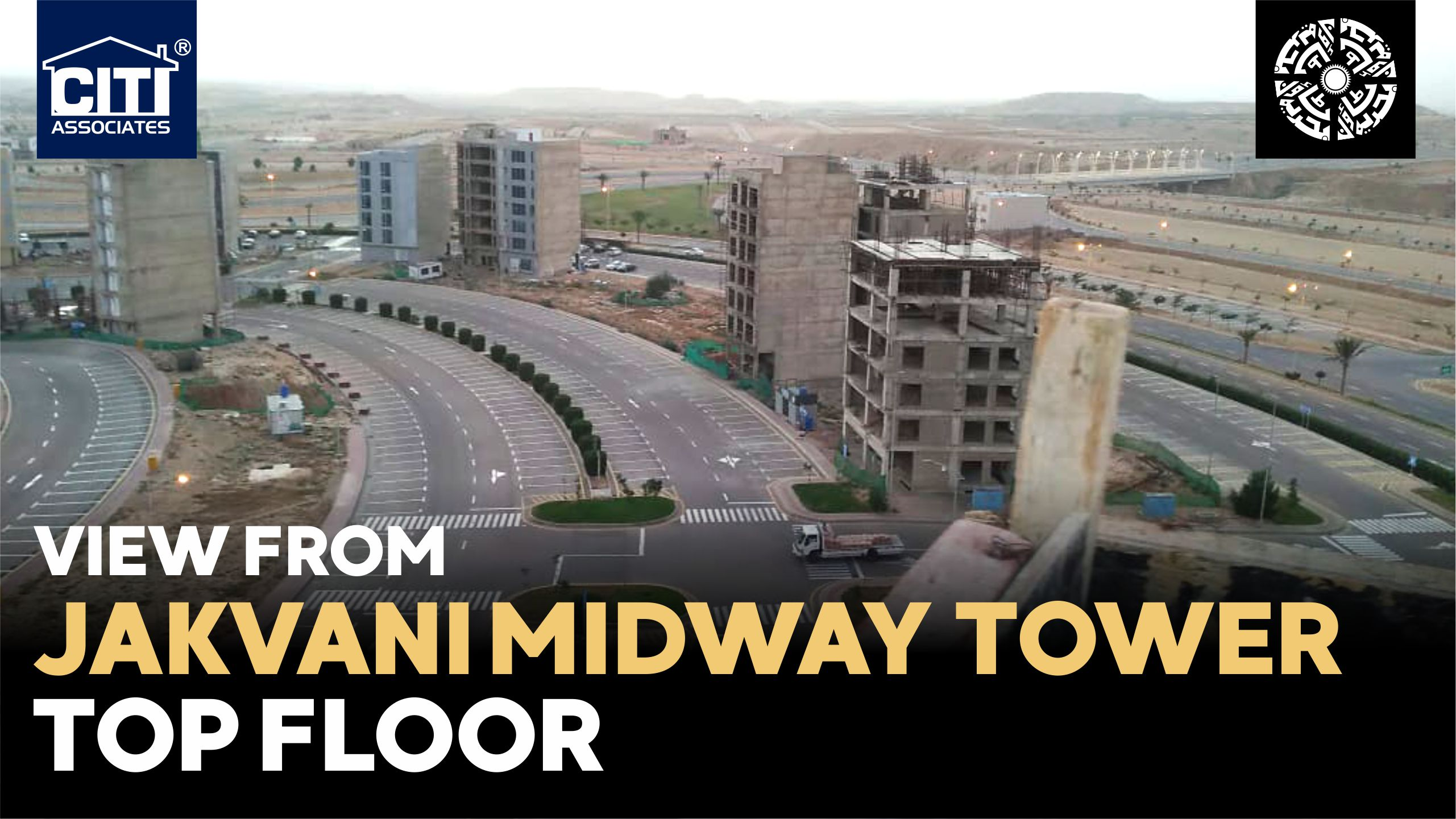 Jakvani Midway Tower – View From Top Floor – Midway Commercial / Bahria Town Karachi