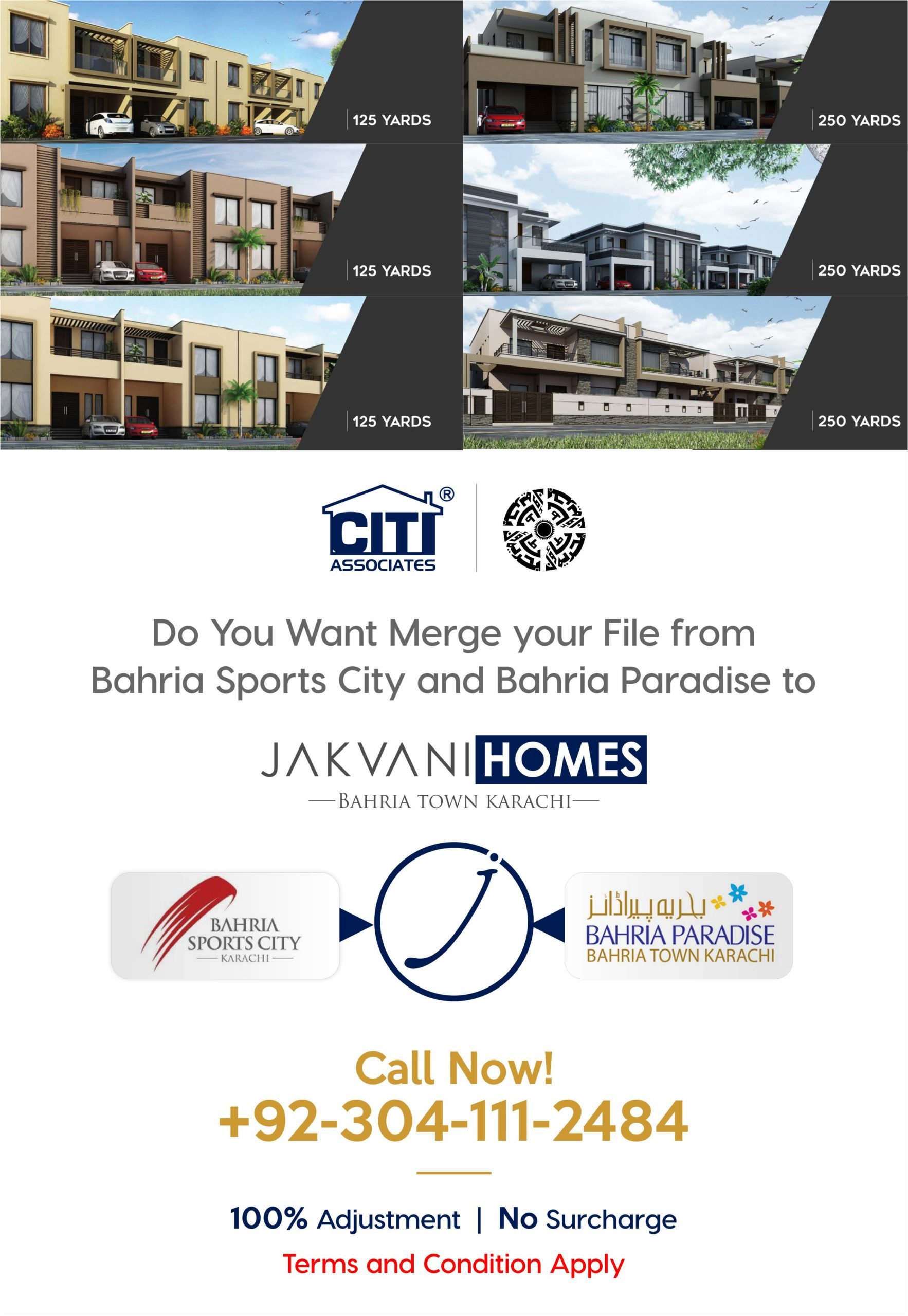 Merge your Bahria Sports City & Bahria Paradise Files into Jakvani Homes