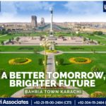 A Better Tomorrow, Bright Future | Bahria Town Karachi