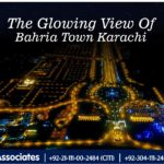 The Glowing View of Bahria Town Karachi
