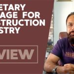 "Review on ""Monetary Package for Pakistan Construction Industry"" by Muhammad Shafi Jakvani"