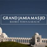 Grand Jamia Masjid | Bahria Town Karachi