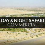 Day & Night Safari Commercial – Bahria Town Karachi