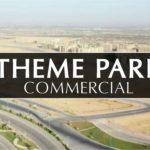Theme Park Commercial | Bahria Town Karachi