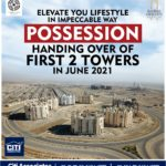 Possession Handing Over of First 2 Towers in June 2021